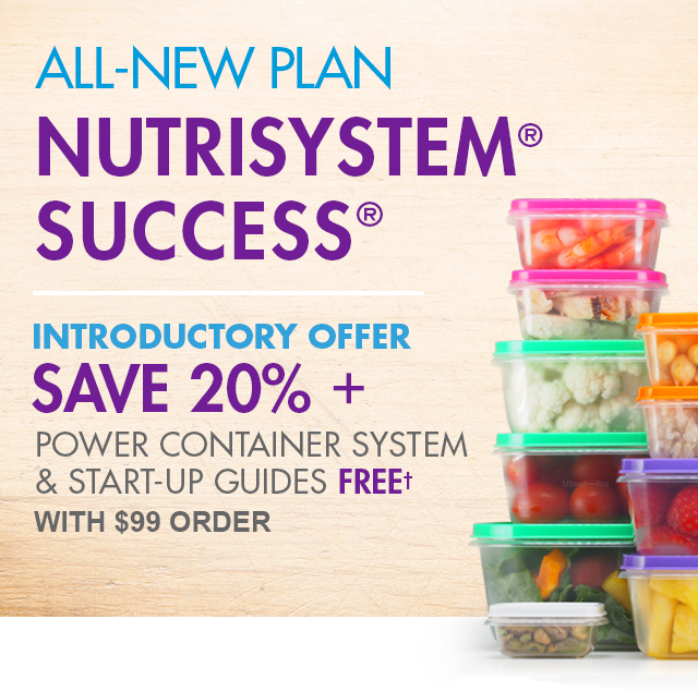 Reimagined Nutrisystem Success, Introductory Offer, Power container system & start-up Guides free, plus 20% off & free shipping with $99 Auto-Delivery order